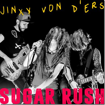 JINXY VON D'ERS - Sugar Rush
