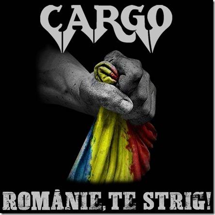 Cargo - Românie, te strig!