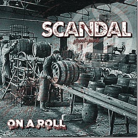 Scandal - On A Roll