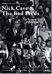 Concert Nick Cave & The Bad Seeds, Bucuresti 2018
