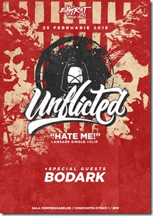 Unflicted - Hate me ! - 25 feb - Expirat