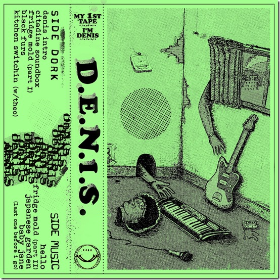 MY 1ST TAPE IM DENIS